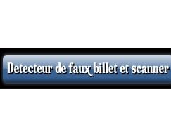 Catégorie Detecteur de faux billet et scanner